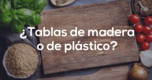 Nutribienestar-Tablas-de-madera-o-de-plastico